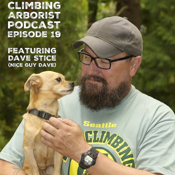 Dave Stice on Episode 19 of Climbing Arborist Podcast