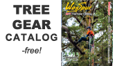 Free Catalog of Tree Climbing Supplies and more